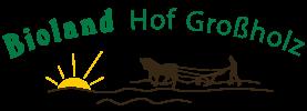 Bioland Hof Grossholz